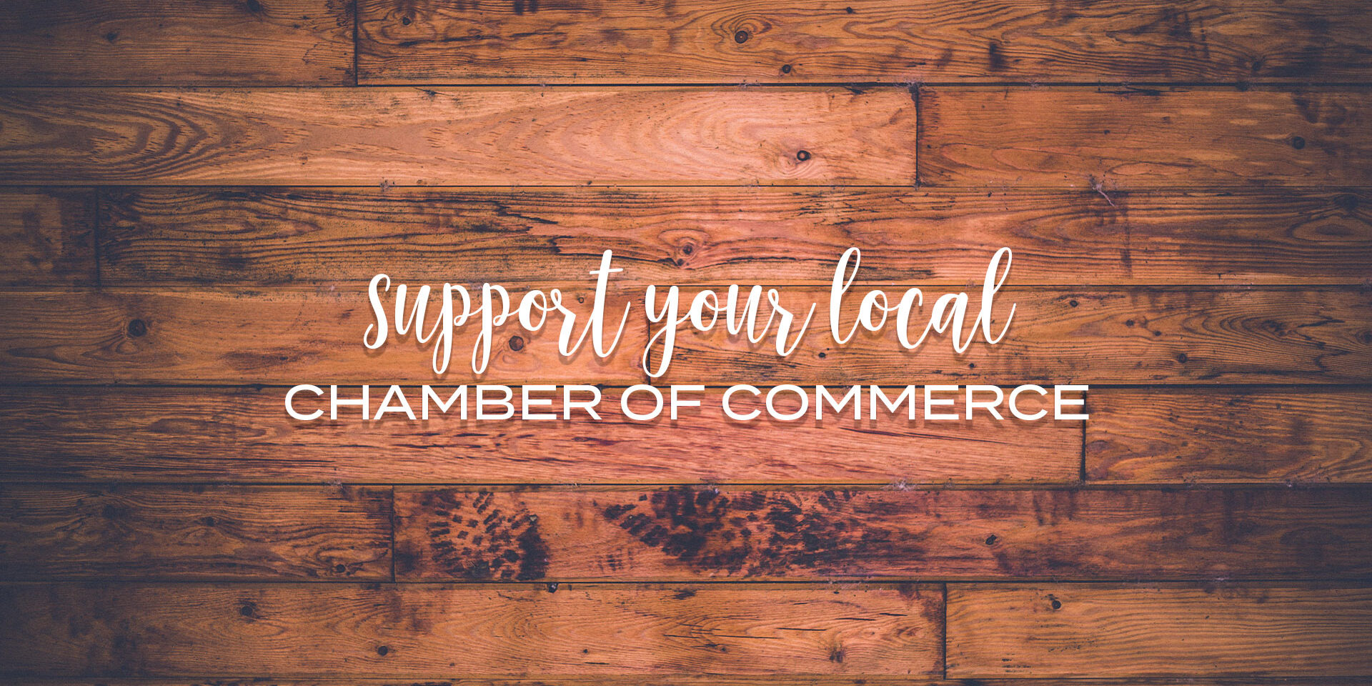 Support your local chamber on national local chamber of commerce day
